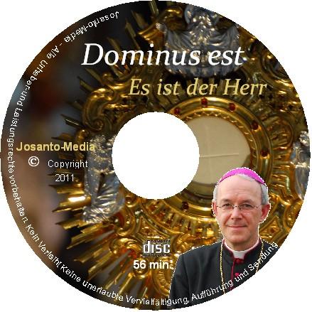 Dominus est- Es ist der Herr